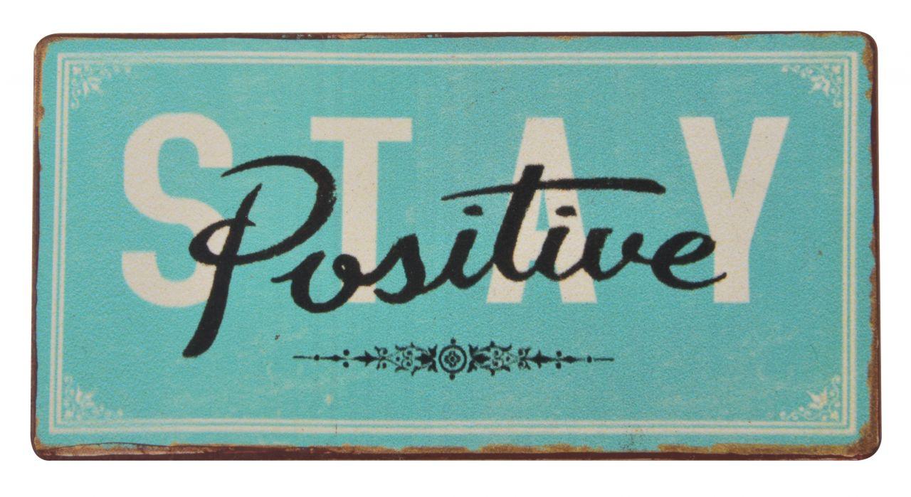 Stay Positiv