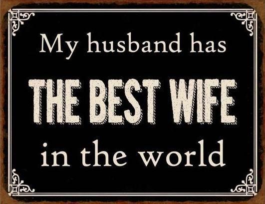 Plechová cedule Můj manžel má nejlepší ženu