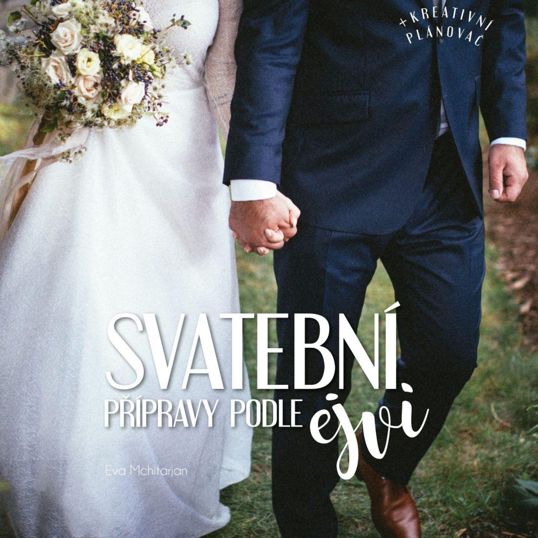 Svatební přípravy podle Ejvy - Eva Mchitarjan